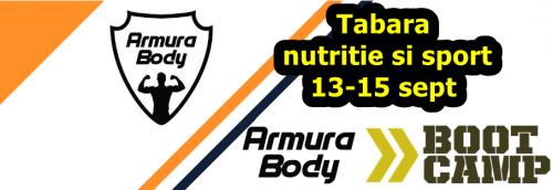 Bootcamp Armura Body: Tabara de nutritie si sport