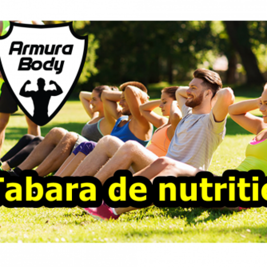tabara-de-nutritie-la-munte-bootcamp-armurabody-romania